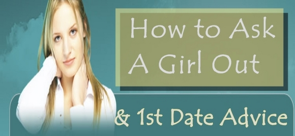 Product picture How To Ask a Girl Out - & First Date Advice