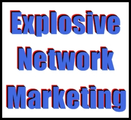 Product picture Explosive Network Marketing Jumpstart