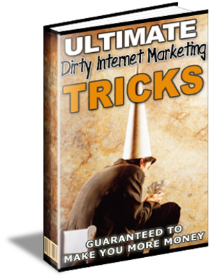 Product picture Internet marketing Dirty Tricks